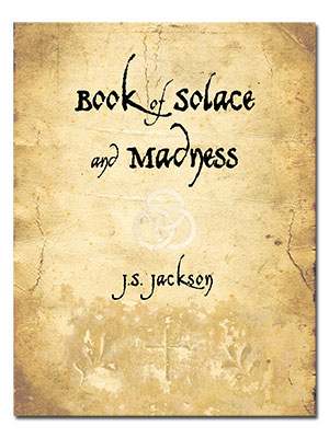 Book Of Solace And Madness - Jonathan Jackson